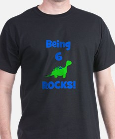 Being 6 Rocks! Dinosaur T-Shirt
