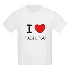 I love taijutsu T-Shirt