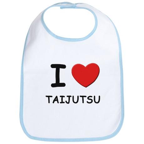 I love taijutsu Bib