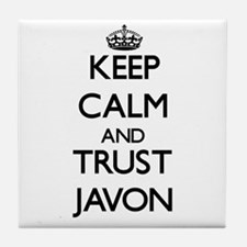 Keep Calm and TRUST Javon Tile Coaster
