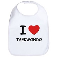 I love taekwondo  Bib