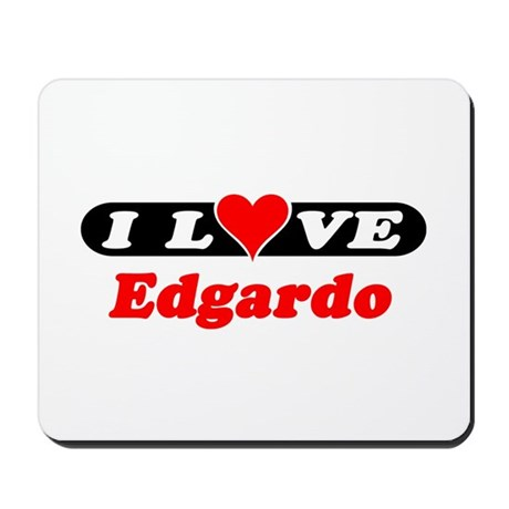 I Love Edgardo Mousepad