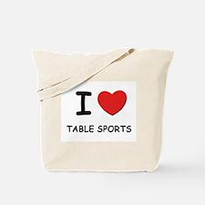 I love table sports Tote Bag