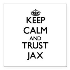 "Keep Calm and TRUST Jax Square Car Magnet 3"" x 3"""