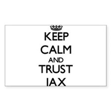 Keep Calm and TRUST Jax Decal