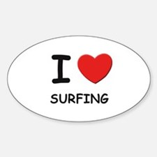 I love surfing Oval Decal
