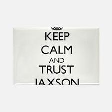 Keep Calm and TRUST Jaxson Magnets
