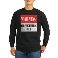 Firefighter Warning Sign-Dad T