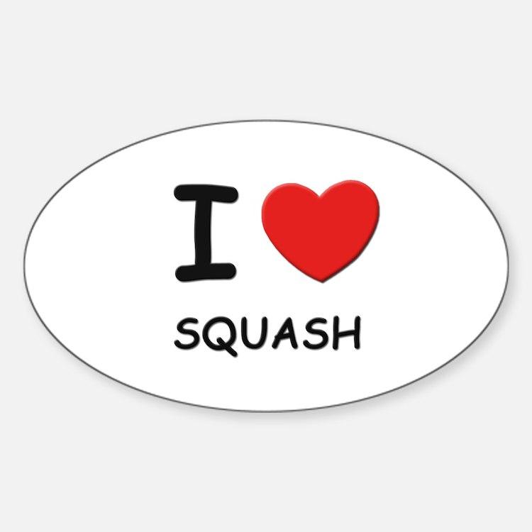 I love squash Oval Decal
