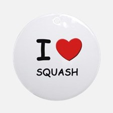 I love squash  Ornament (Round)