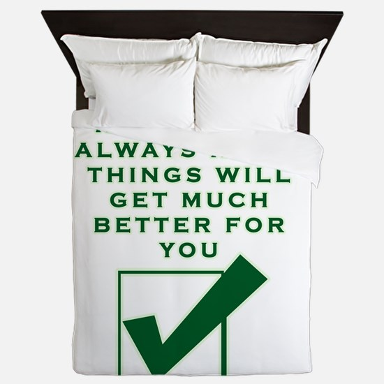 ONCE YOU REALIZE I'M RIGHT THINGS Queen Duvet