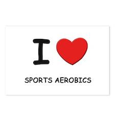 I love sports aerobics  Postcards (Package of 8)