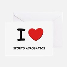I love sports acrobatics  Greeting Cards (Package
