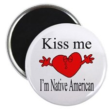 Kiss Me I'm Native American Magnet