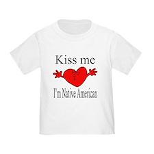 Kiss Me I'm Native American T