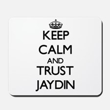 Keep Calm and TRUST Jaydin Mousepad