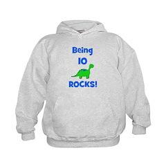 Being 10 Rocks! Dinosaur Hoodie