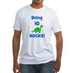 Being 10 Rocks! Dinosaur Fitted T-Shirt