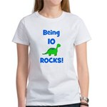 Being 10 Rocks! Dinosaur Women's T-Shirt