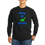 Being 10 Rocks! Dinosaur Long Sleeve Dark T-Shirt