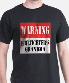 Firefighter Warning-Grandma T-Shirt