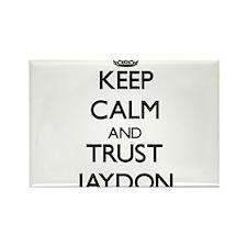 Keep Calm and TRUST Jaydon Magnets