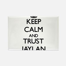 Keep Calm and TRUST Jaylan Magnets