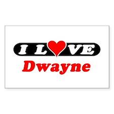 I Love Dwayne Rectangle Decal