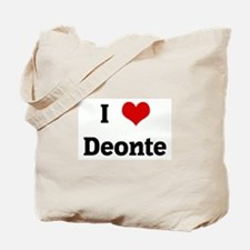 I Love Deonte Tote Bag
