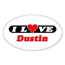 I Love Dustin Oval Decal