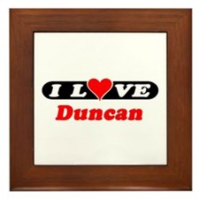I Love Duncan Framed Tile