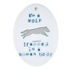 I'm a Wolf Oval Ornament