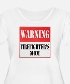 Firefighter Warning-Mom T-Shirt