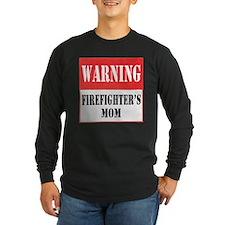Firefighter Warning-Mom T
