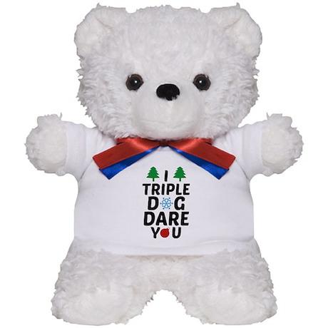 I Triple Dog Dare You Teddy Bear