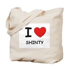 I love shinty Tote Bag
