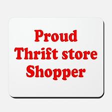 Proud Thrift Store Shopper Mousepad