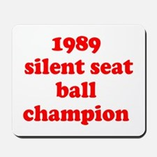 Silent Seat Ball Mousepad