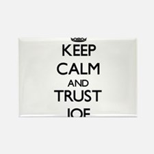 Keep Calm and TRUST Joe Magnets