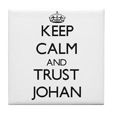 Keep Calm and TRUST Johan Tile Coaster