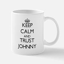 Keep Calm and TRUST Johnny Mugs