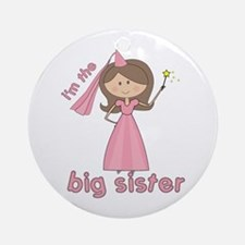 i'm the big sister princess Ornament (Round)