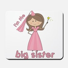 i'm the big sister princess Mousepad