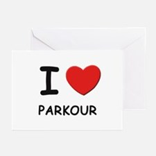 I love parkour  Greeting Cards (Pk of 10)