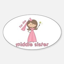 i'm the middle sister Oval Decal