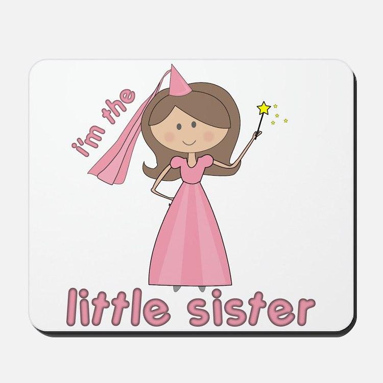 i'm the little sister princess Mousepad