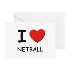 I love netball  Greeting Cards (Pk of 10)