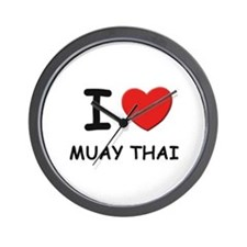 I love muay thai  Wall Clock