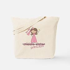 i'm the princess middle Tote Bag