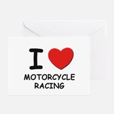 I love motorcycle racing  Greeting Cards (Package
